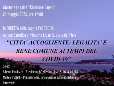 """Giornata Legalità """"Ricordare Capaci""""<br>Città accogliente: legalità e bene comune ai tempi del COVID-19"""